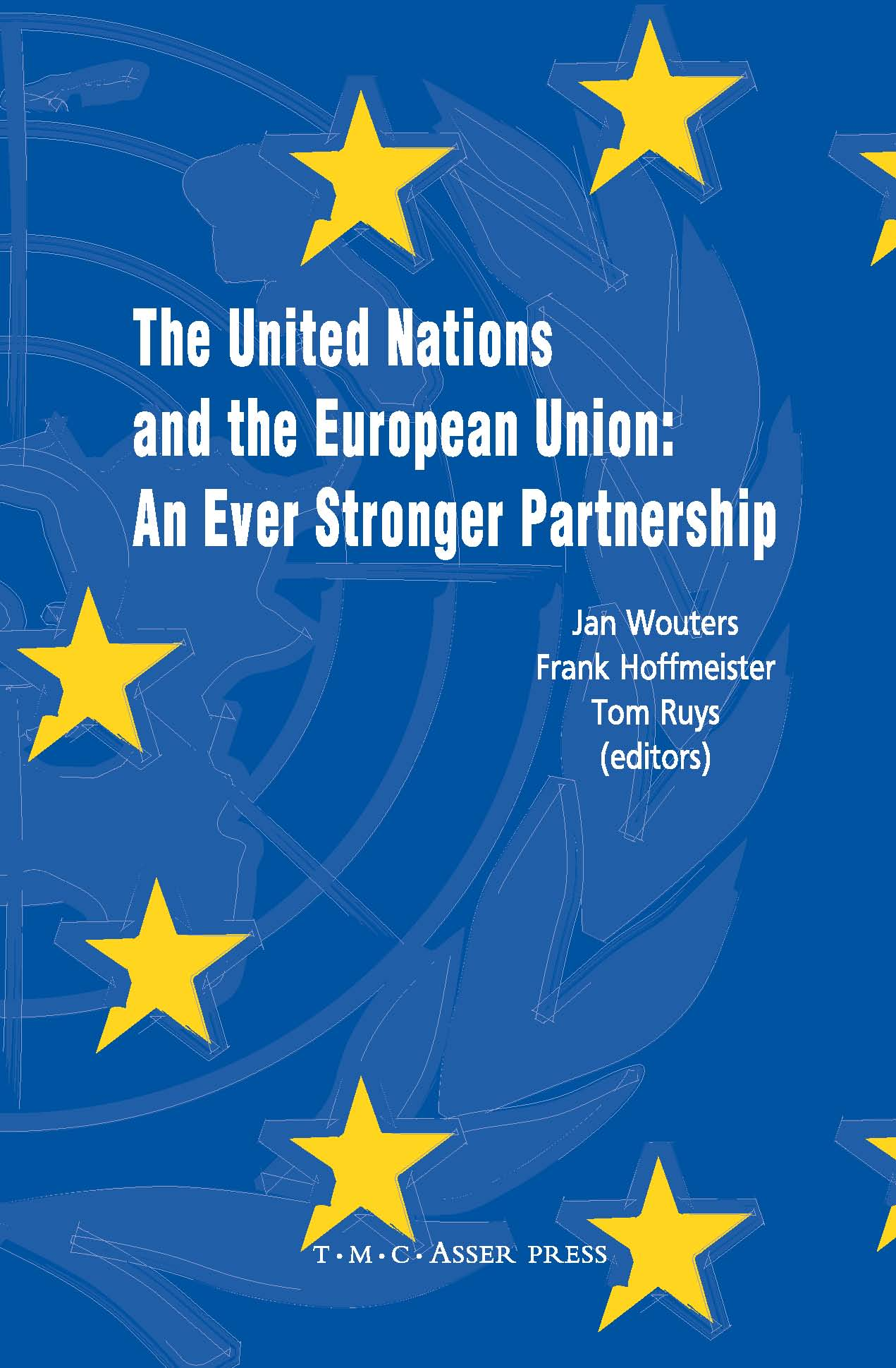 The United Nations and the European Union - An Ever Stronger Partnership